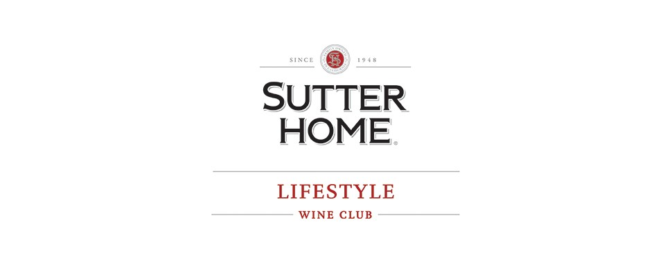 Sutter Home Lifestyle Wine Club